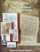 Misterios en San Francisco de La Montaña