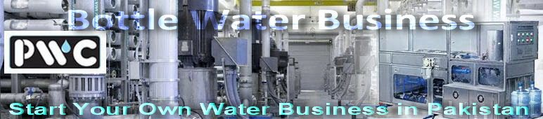 Bottled Water - Mineral Water Business in Pakistan