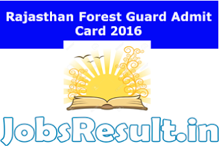 Rajasthan Forest Guard Admit Card 2016
