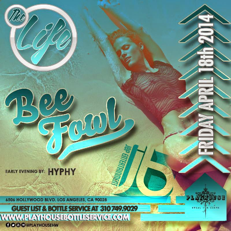 Playhouse Hollywood Friday Night Club | DJ BeeFowl