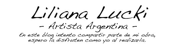 Liliana Lucki - Artista Argentina