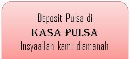 Deposit pulsa di kasa pulsa