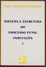 Sistema e Estrutura do Processo Penal