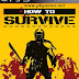 How to Survive PC Game Compressed Free Download