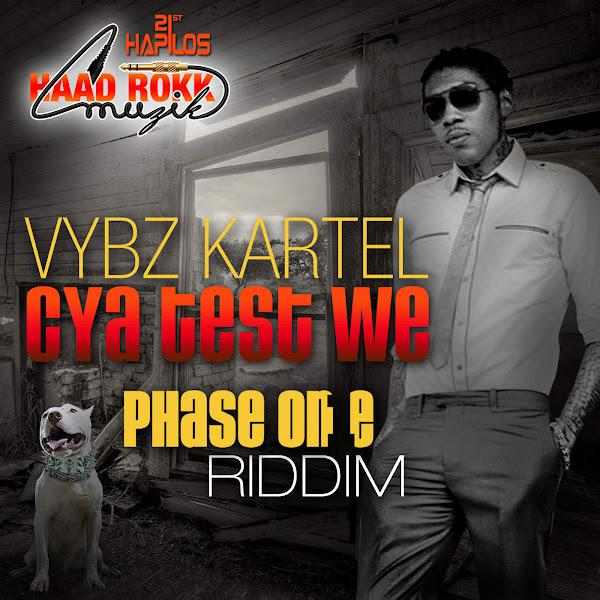 Vybz Kartel - Cya Test We - Single Cover