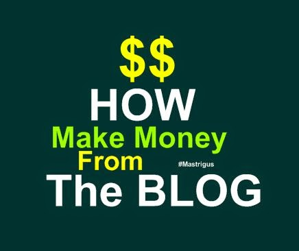 how make money from the blog
