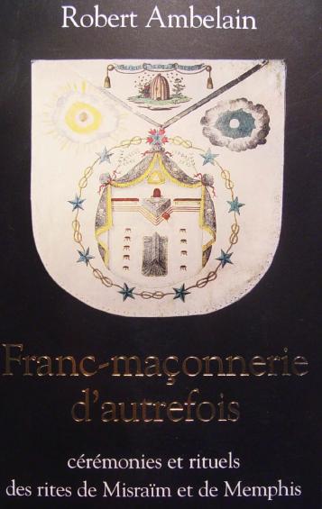 Robert Ambelain,Franc-maçonnery d'autrefois