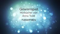 http://nasemeis.blogspot.de/2015/08/gewinnspiel-anna-todd.html
