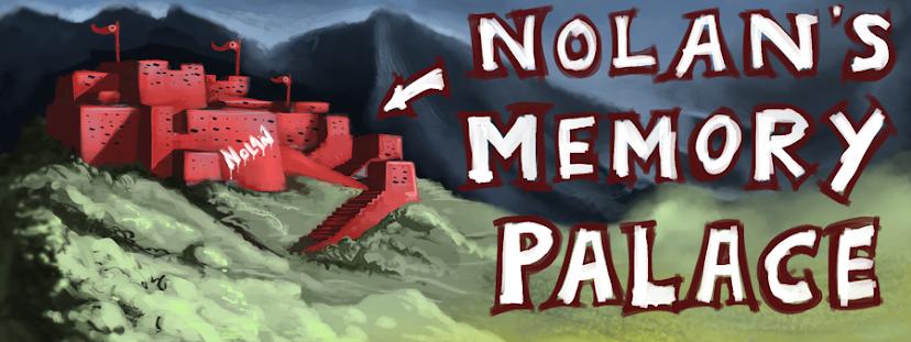 Nolan's Memory Palace