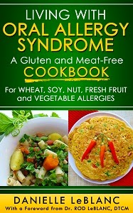 http://www.amazon.com/Living-Oral-Allergy-Syndrome-Meat-Free/dp/0992080207/ref=sr_1_1?s=books&ie=UTF8&qid=1403047418&sr=1-1&keywords=living+with+oral+allergy+syndrome