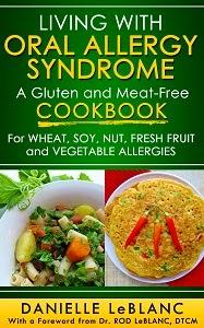 http://www.amazon.com/Living-Oral-Allergy-Syndrome-Meat-Free/dp/0992080207/ref=sr_1_1?s=books&ie=UTF8&qid=1403047418&sr=1-1&keywords=living+with+oral+allergy+syndrome