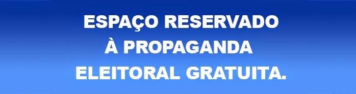 ESPAÇO RESERVADO À PROPAGANDA ELEITORAL GRATUITA