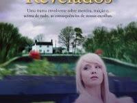 """Resenha """"Segredos Revelados"""" - Uma trama envolvente sobre mentira, traição e, acima de tudo, as consequências - Fern Michaels"""