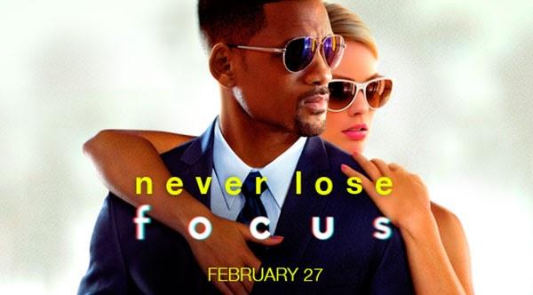 http://4.bp.blogspot.com/-eDhB1ObCpDM/VPPUNvwN6MI/AAAAAAAADMQ/IDgOnypr8jg/s1600/Focus-Movie-poster.jpg
