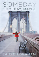 http://libros-fantasia-magica.blogspot.com.ar/2013/12/lauren-graham-someday-someday-maybe.html