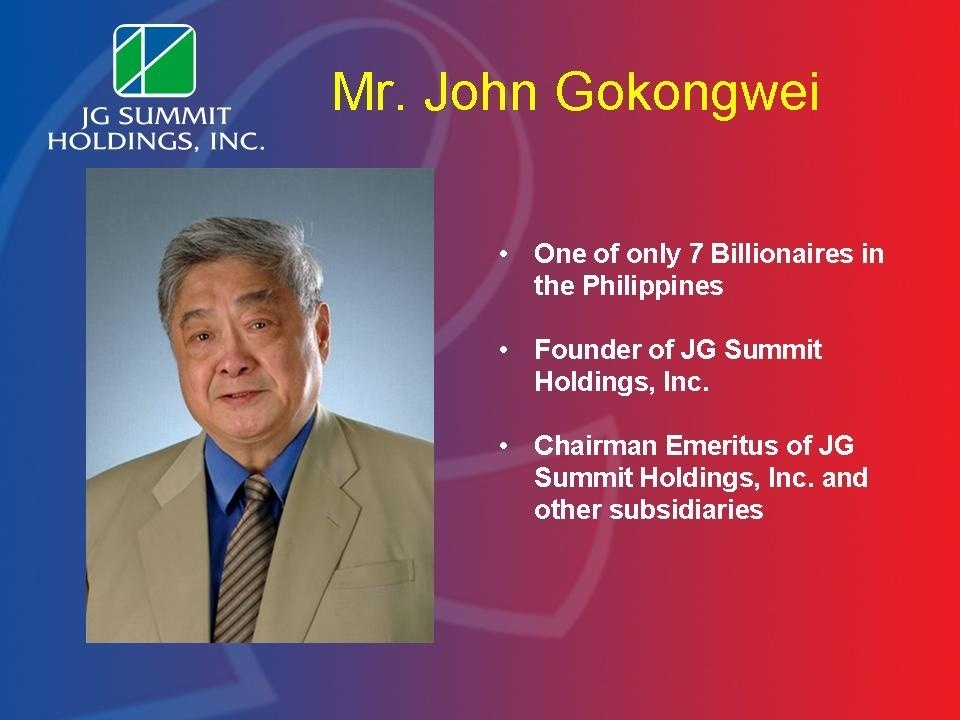 john l gokongwei jr a Now, john gokongwei jr is the second richest filipino in 2016, according to forbes magazine aside from being a business magnate, he is also a philanthropist.