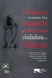 Violencia contra las mujeres e inseguridad ciudadana en Ciudad Juárez