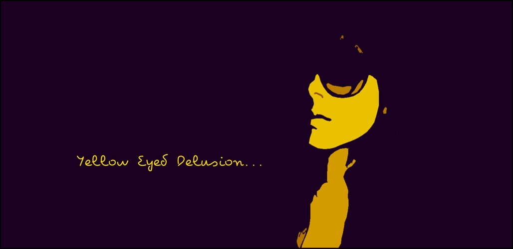 Yellow Eyed Delusion