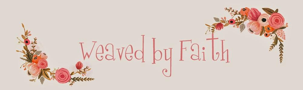 Weaved by Faith