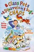 Book cover: 8 Class Pets + 1 Squirrel ÷ 1 Dog = Chaos by Vivian Vande Velde