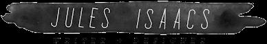jules isaacs || design