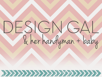 Design Gal &amp; Her Handyman