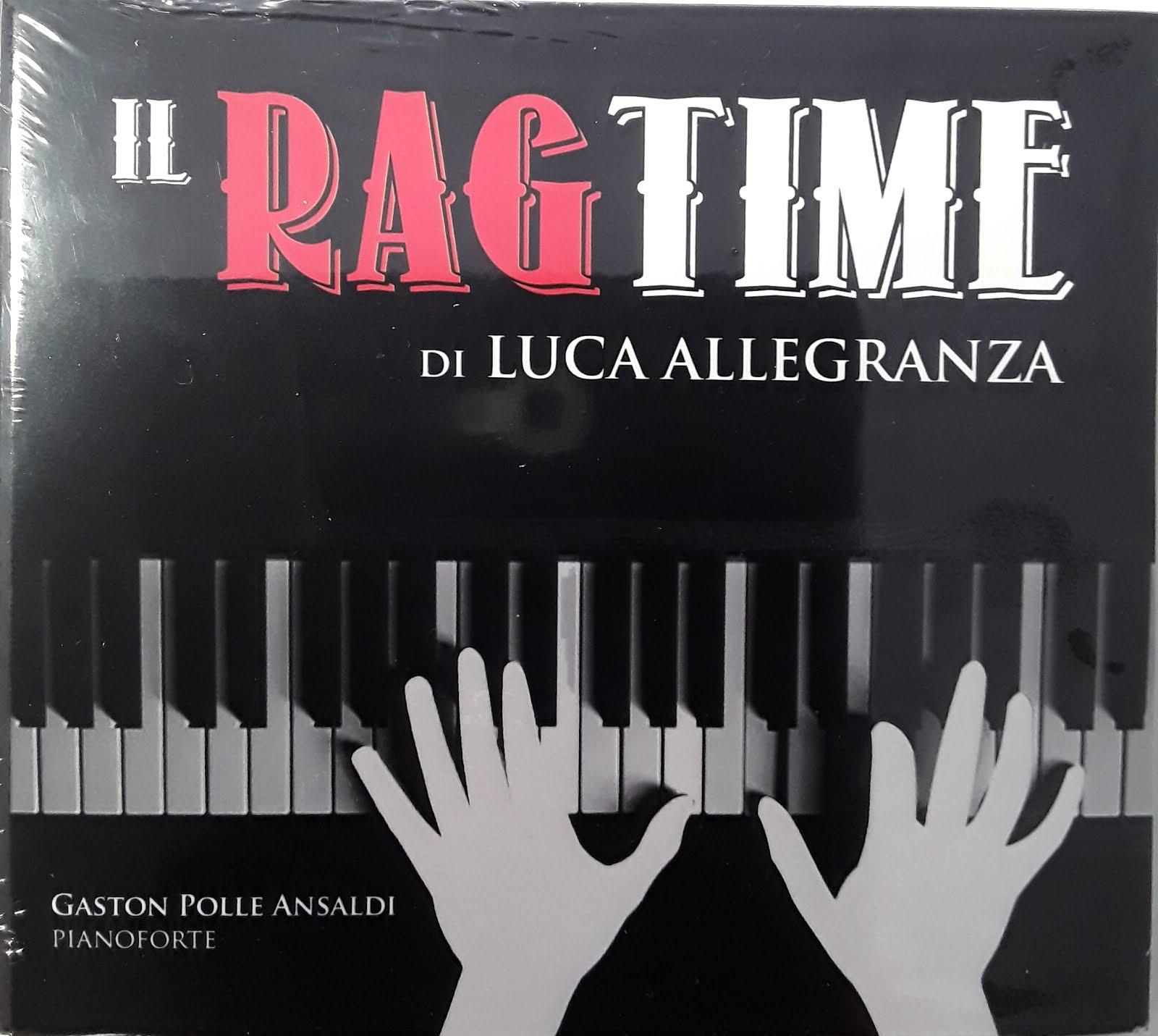 """""""IL RAG TIME"""""""