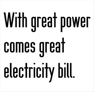 with great power comes a great electircity bill funny quotes