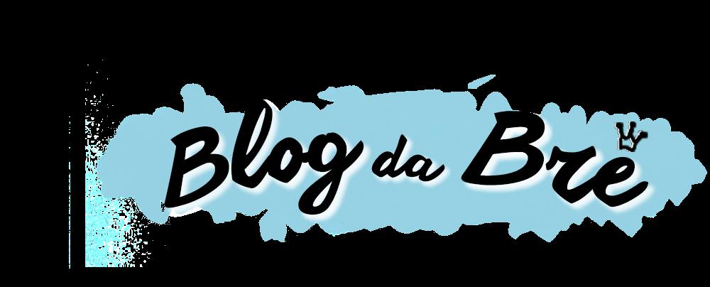 Blog da Brê