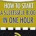 How to Start a Successful Blog in One Hour - Free Kindle Non-Fiction