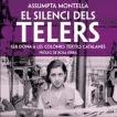 Assumpta Montellà i El silenci dels telers (Josep Maria Corretger i Olivart)