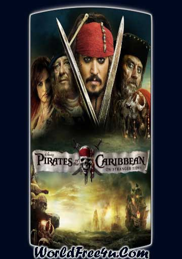 Poster Of Pirates of the Caribbean 4 (2011) Full Movie Hindi Dubbed Free Download Watch Online At worldfree4u.com