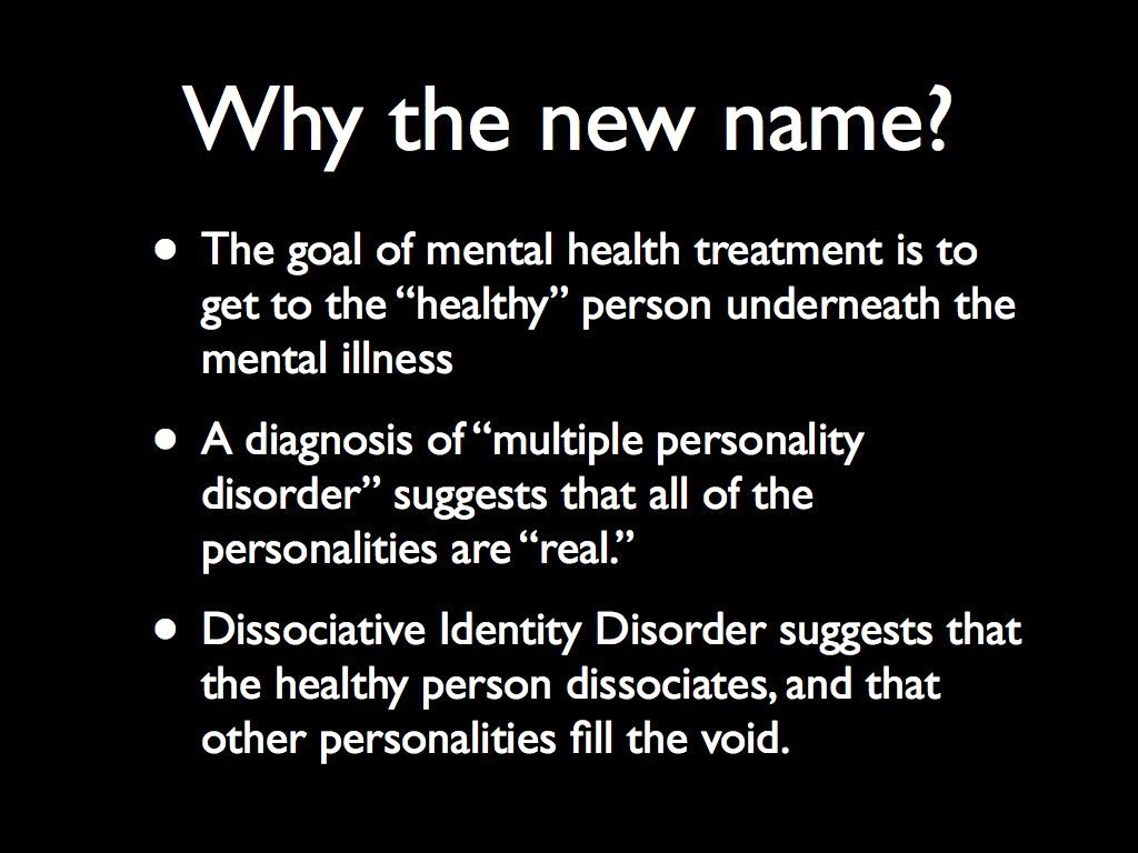 an overview of the characteristics of dissociative identity disorder a mental illness Start studying somatic symptom and dissociative disorders to exhibit which personality disorder characteristics illness anxiety disorder involves a.
