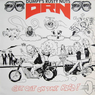 Dumpy\'s Rusty Nuts (DRN) - Get Out On The Road (1987)