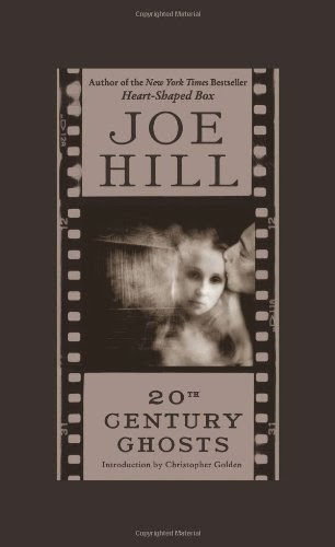 "Book cover to Joe Hill's ""20th Century Ghosts"""