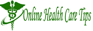 Online Health Care Tips