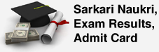 Sarkari Naukri, Results, Admit Card