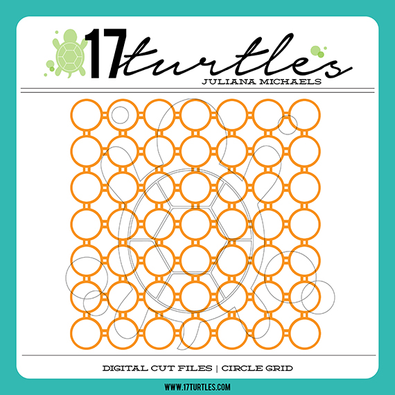 17turtles Digital Cut Files Circle Grid www.17turtles.com