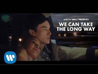 Download We Can Take The Long Way - Jason Mraz, Short Film jason mraz, musik video We Can Take The Long Way.