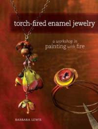 - torch-fired-enamel-jewelry-workshop-in-painting-with-barbara-lewis-paperback-cover-art