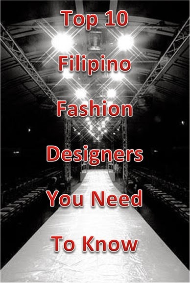 Farah Fashions NYC: Top 10 Filipino Fashion Designers You ...