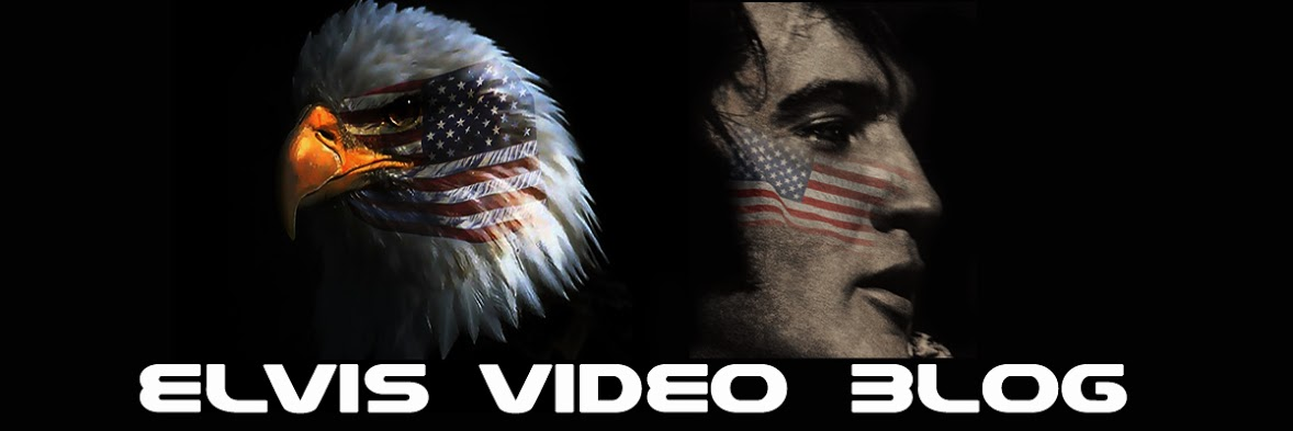 ELVIS VIDEO BLOG