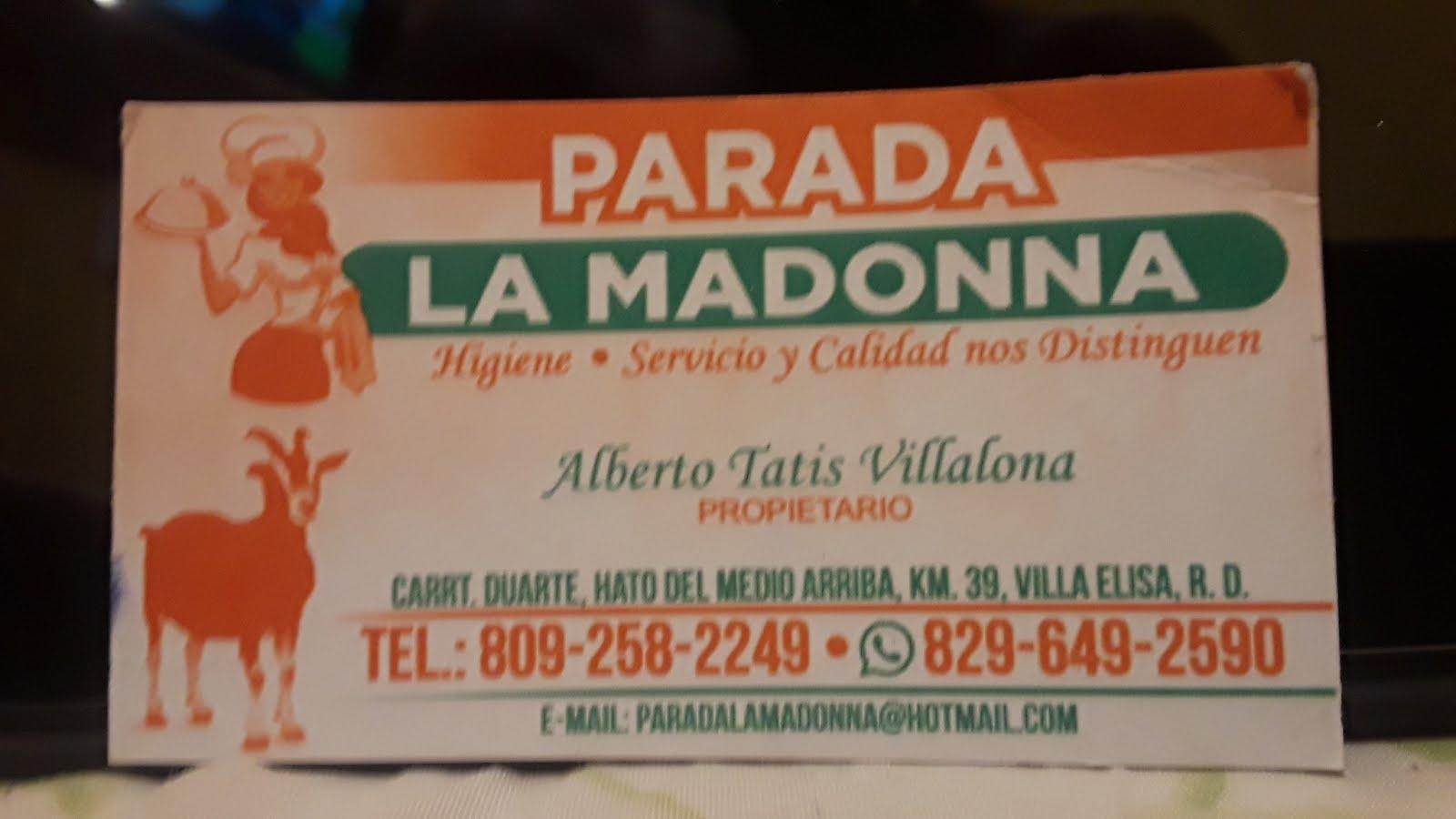 Parada La Madonna . El mejor sabor y el mejor Chivo Guisado y asado