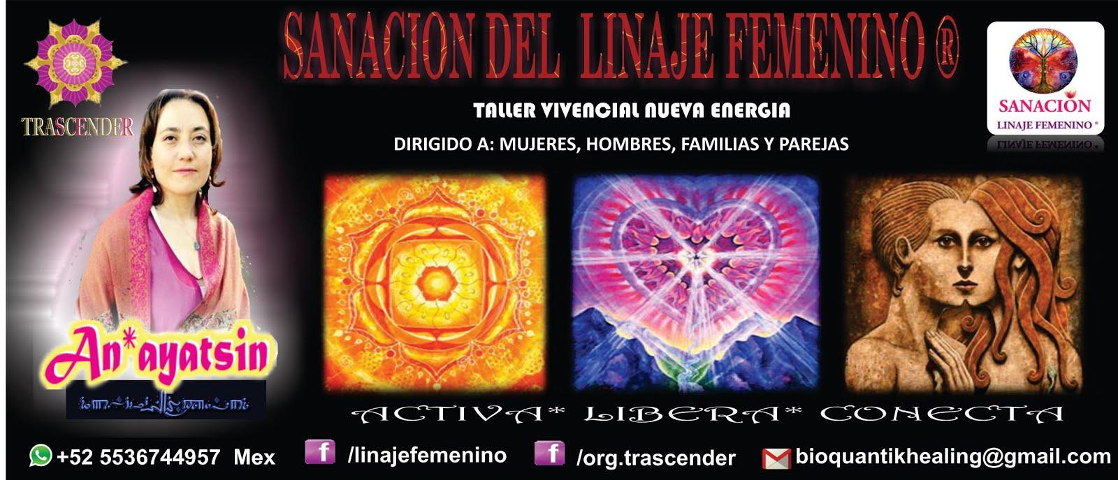 SANACION DEL  LINAJE FEMENINO ®