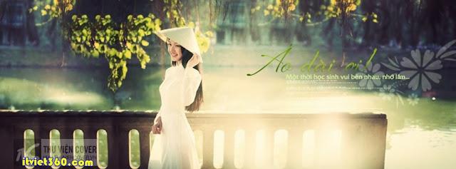 Ảnh bìa facebook đẹp độc đáo - Cover FB timeline enique, người con gái Việt mặc áo dài