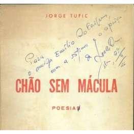 CHÃO SEM MÁCULA de Jorge Tufic