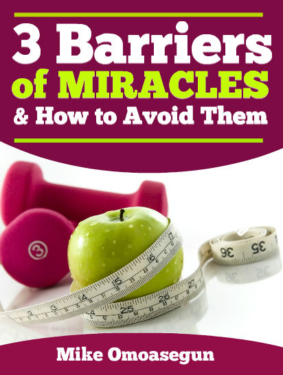 3 BARRIERS OF MIRACLES