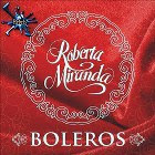 download Roberta Miranda Boleros 2011: Cd