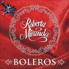 download Roberta Miranda Boleros 2011: Cd
