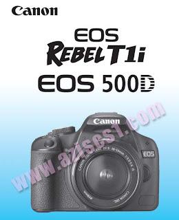 Buku Petunjuk Manual Kamera DSLR Canon EOS 1000D (Rebel XS/Kiss F),Canon EOS 500D (Rebel T1i), EOS 600D (Rebel T3i), Nikon D3000,Nikon D3100, Nikon D5000, Nikon D5100, Canon EOS 50D, EOS 60D, Nikon D90 , Nikon D7000, Canon EOS 7D, Nikon D300s, Canon EOS 5D mark II, Nikon D700, EOS 1D mark III, EOS 1Ds mark III dan EOS 1D mark IV, Nikon D90, Nikon D60, Nikon D700, Nikon D3, D3x dan D3s, DSLR kelas pro baru : Nikon D3S dan Canon EOS 1D mark IV, Olympus E3, Pentax K20D.